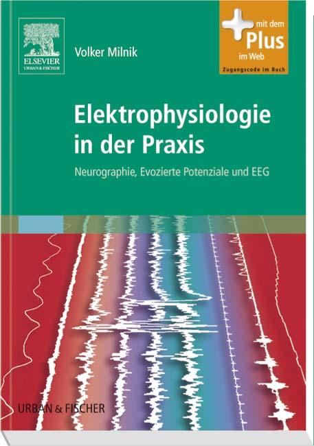 Elektrophysiologie in der Praxis